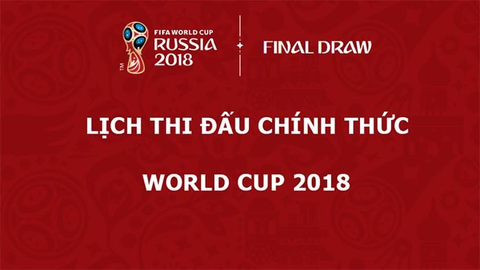 Lịch thi đấu chính thức world cup 2018